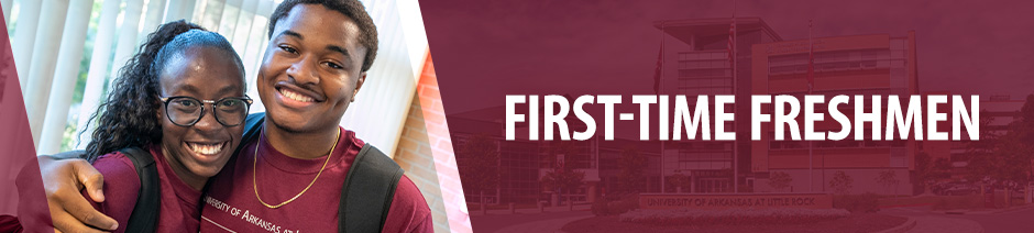 "Photo of two smiling First Year Experience Students. Overlaid text reads, ""First-Time Freshmen."""