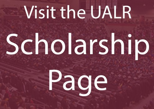 Click to Visit the UALR Scholarship Page