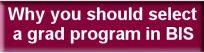 BIS grad program button