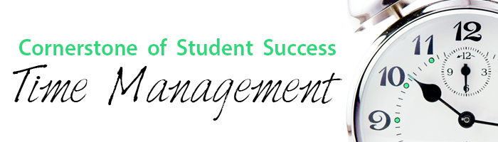 portion of a clock with text that says Cornerstone of Student Success Time Management