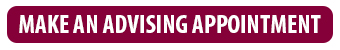 Make an advising appointment button - click here