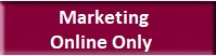 Marketing Online Only Button