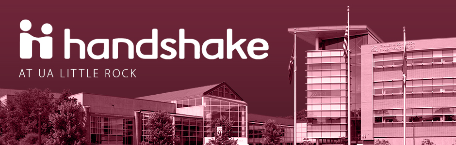 "Image of the student center with a maroon filter, the Handshake, and text that reads, ""Handshake at UA Little Rock."""