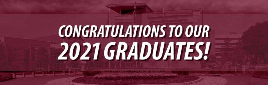 Congratulations to our 2021 Graduates!