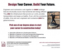 "Poster explaining what contractors and engineers do and how they work together. It also states the majors provided by the department and a photo of the sculpture ""Ground Breaker"" in front of the ETAS building."