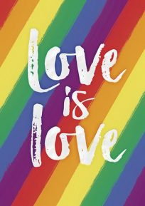 Rainbow colored striped background with the words Love is Love written in white font.