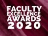 Faculty Excellence Awards 2020