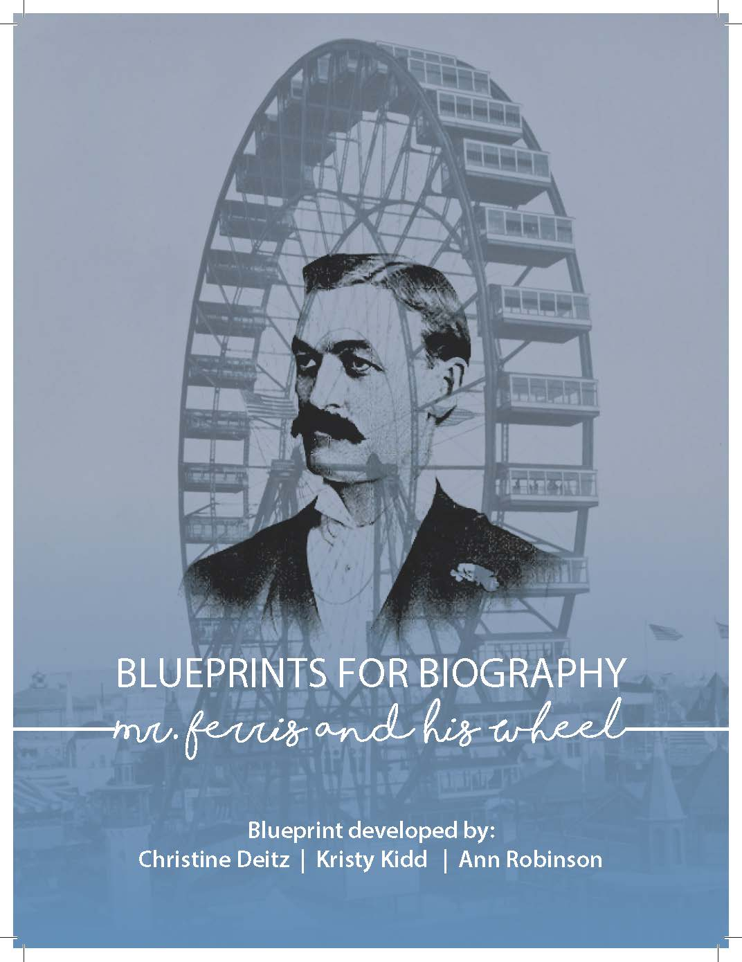 Blueprints for Biography