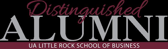 Distinguished Alumni, UA Little Rock School of Business