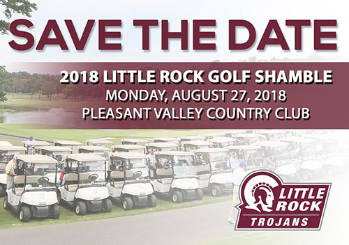 Save the Date. 2018 Little Rock Golf Shamble. Monday, August 27, 2018. Pleasant Valley Country Club