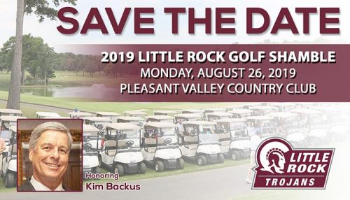Save the Date! 2019 Little Rock Golf Shamble, Monday, August 26, 2019, Pleasant Valley Country Club. Honoring Kim Backus.