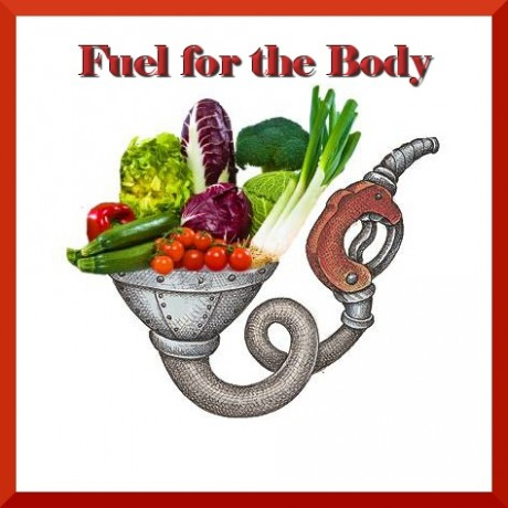 "poster with the words ""fuel for the body"" and a catoonish gas pump with vegetables being forced into the gasline."
