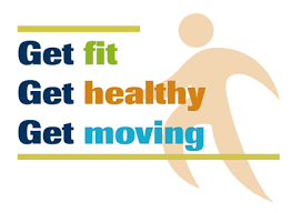Poster with the words Get fit, Get healthy, Get moving.