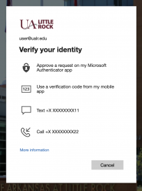 "An image capture of the UA Little Rock alternative MFA method screen is labeled ""Verify your identity"" and lists multiple options for approving the request such as Microsoft Authenticator app, using a verification code from a mobile app, Text to a phone number, or Call a phone number."