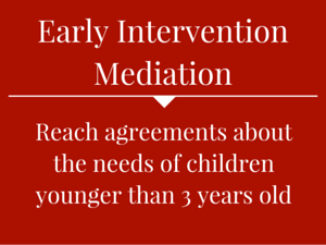 Early Intervention Mediation