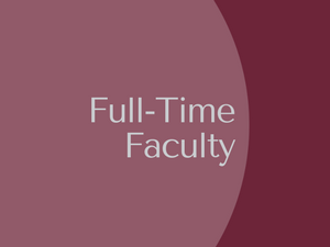 Full-Time Faculty Members