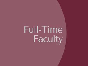 Full-Time Faculty Members