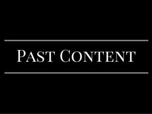 Past Content