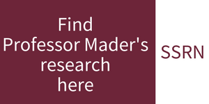 Professor Mader's SSRN page