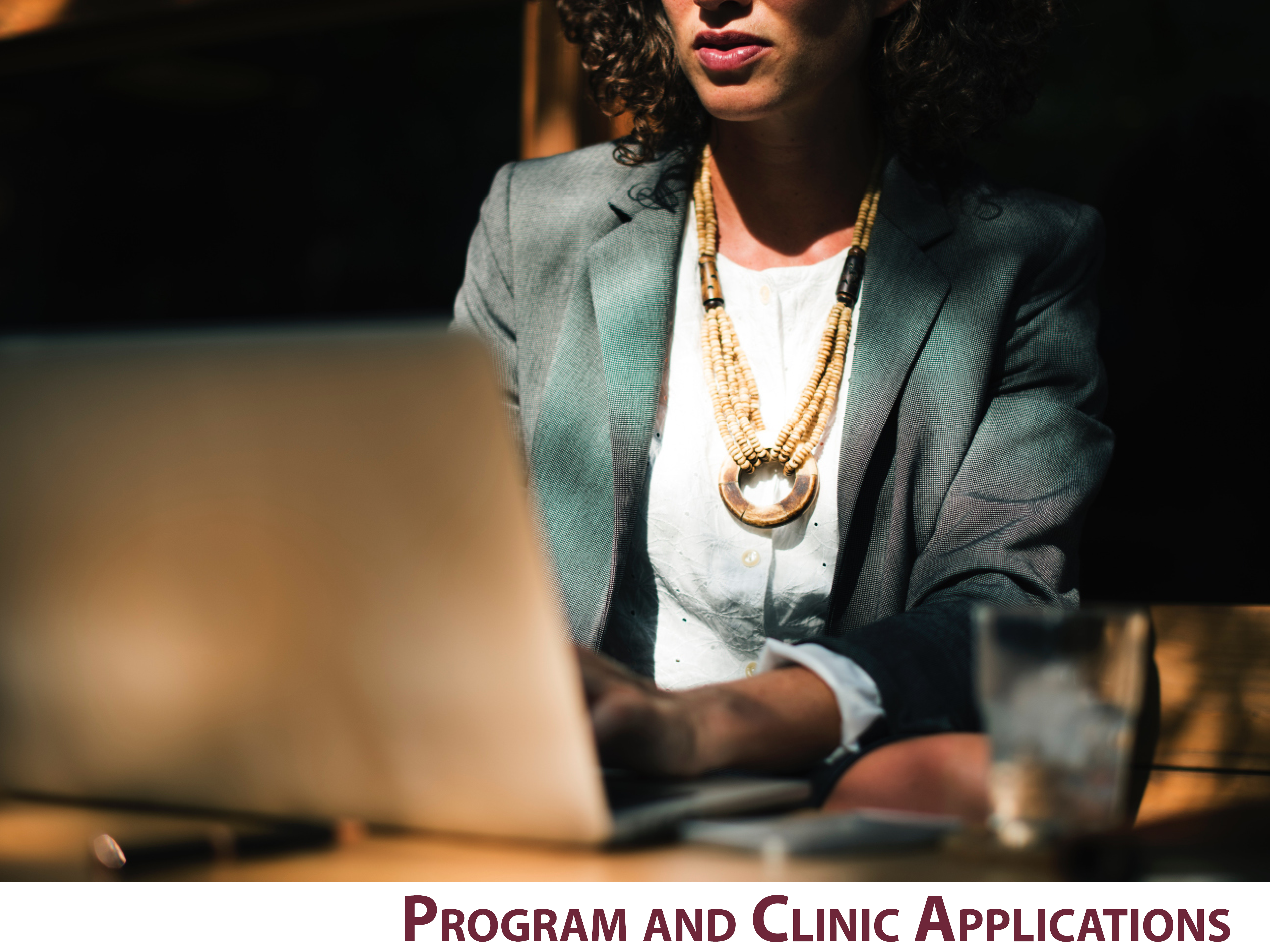 Program and Clinic Applications