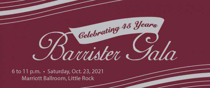 45th Anniversary Barrister Gala - Oct. 23
