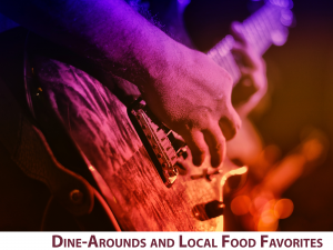 Dine-Around and Food Favorites