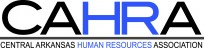 CAHRA logo - Central Arkansas Human Resource Association (CAHRA) - link to their home page