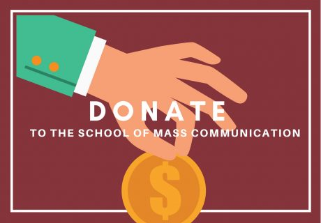 Donate to the School of Mass Communication