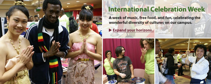 International Celebration Week: A week of music, free food, and fun, celebrating the wonderful diversity of cultures on our campus.