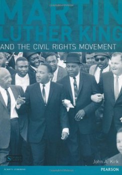 Martin Luther King and the Civil Rights Movement by Dr. John A. Kirk