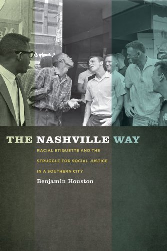 """The Nashville Way"" by Dr. Benjamin Houston"