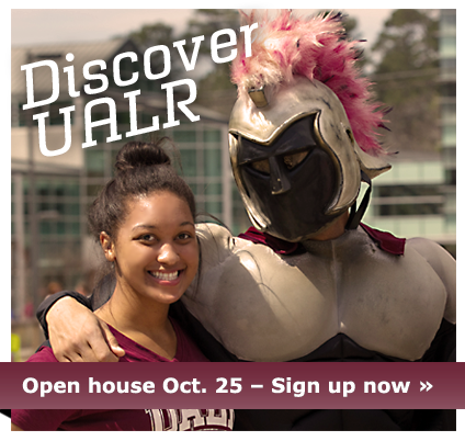 Discover UALR - Open house Oct. 25 sign up now