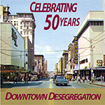 50 Year Celebration of Little Rock's Downtown Desegregation