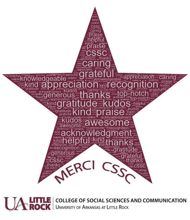 "The College of Social Sciences and Communication rolled out its ""Merci CSSC"" initiative in August, which allows people to recognize those from the college who have made a positive impact by performing an act of kindness or going above and beyond to help someone."
