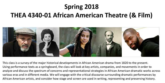 The University of Arkansas at Little Rock's latest class for the 2018 spring semester will cover the history of African-American film and theatre from 1820 to the present. The three-credit hour course, THEA 4340-01 African American Theatre and Film, will take place from 3:05-4:20 p.m. Mondays and Wednesdays during spring 2018.