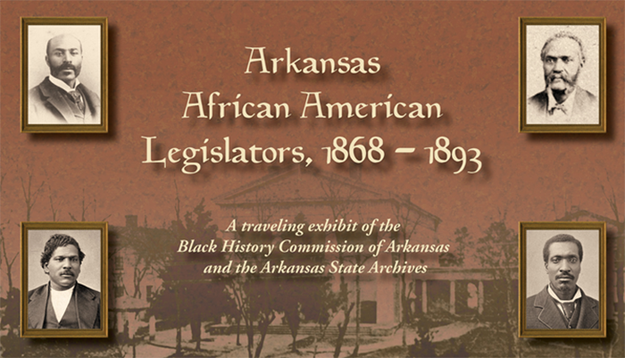 "The exhibit, ""Arkansas African American Legislators: 1868-1893"" will be on dispaly through Jan. 25 at the William H. Bowen School of Law Library."