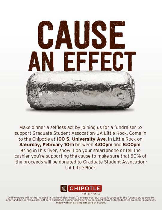 The University of Arkansas at Little Rock Graduate Student Association is holding a fundraiser on Saturday, Feb. 10, to raise money for travel grants. The fundraiser will take place from 4-8 p.m. at Chipotle Restaurant, 100 S. University Ave. in Little Rock.