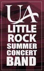 UA Little Rock Summer Concert Band rehearsals to start May 29