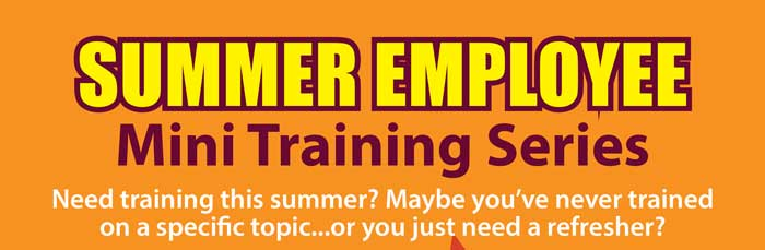 The Department of Human Resources will offer its Summer Employee Mini Training Series from 2-3:30 p.m. on Tuesdays from June 12 to July 31.