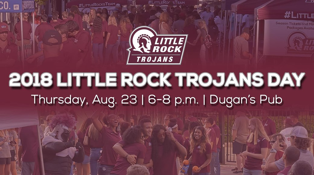 Trojan fans are invited to help kick start the 2018-19 Little Rock athletic season at the 2018 Little Rock Trojans Day, taking place Thursday, August 23 from 6-8 p.m.