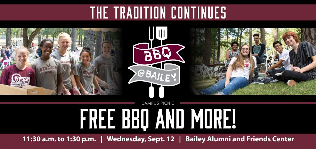 The University of Arkansas at Little Rock will kick off another school year with the annual BBQ @Bailey all-campus picnic on Wednesday, Sept. 12.