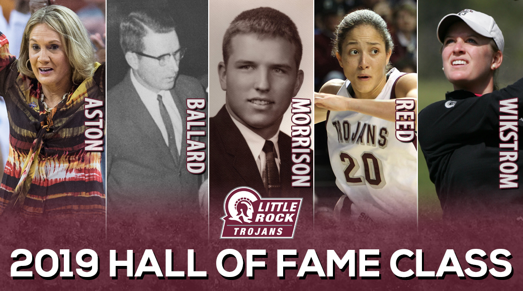 Little Rock Athletics is pleased to announce the five inductees that will comprise the 2019 Trojan Athletics Hall of Fame class. Karen Aston ('87), Bill Ballard, Mike Morrison ('68), Chastity Reed ('11) and Sara Wikstrom ('09) have each left their legacy on the Little Rock Athletic Department and will officially take their place during Hall of Fame weekend, being held February 1 and 2, 2019.