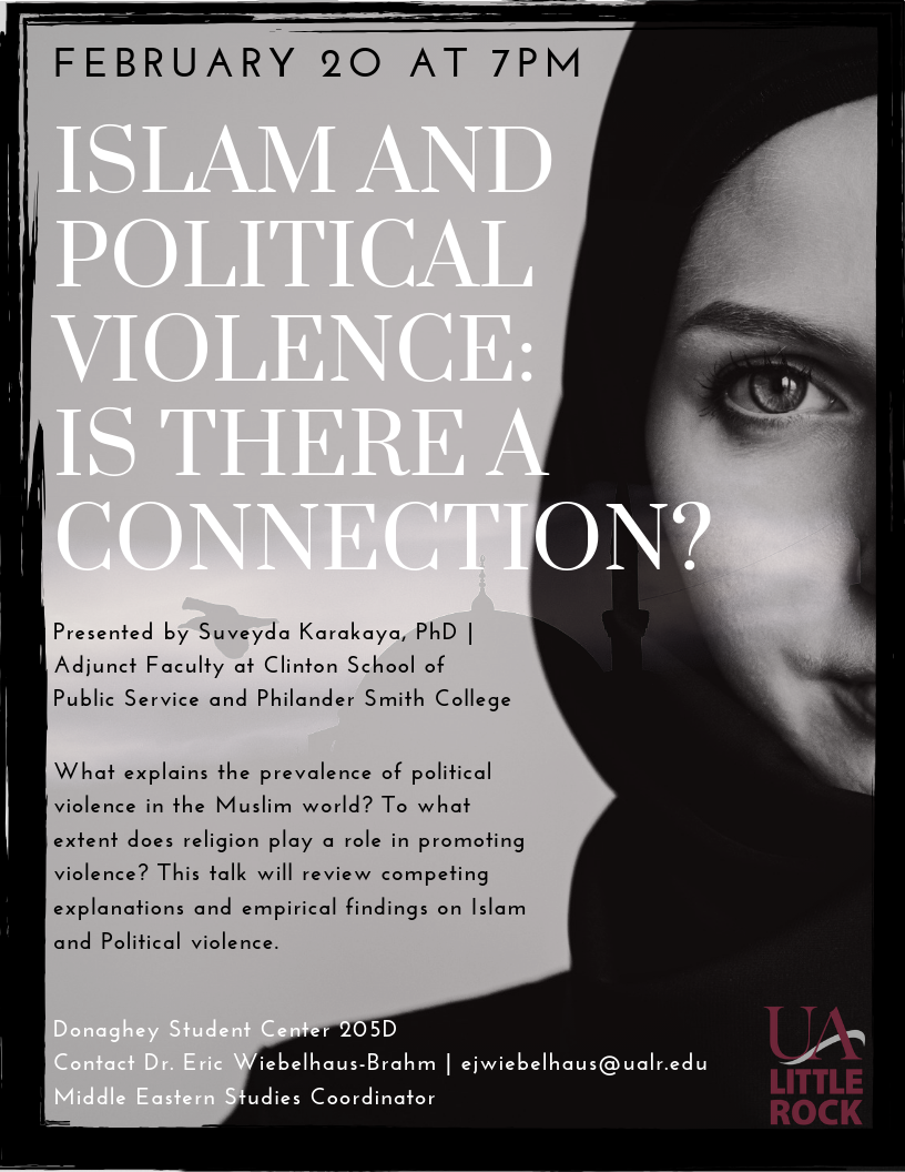 The University of Arkansas at Little Rock will host a lecture on Wednesday, Feb. 20, about connections between Islam and political violence.