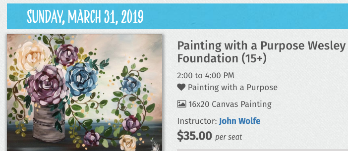 The University of Arkansas at Little Rock Wesley Foundation will host a Painting with a Purpose event on Sunday, March 31.
