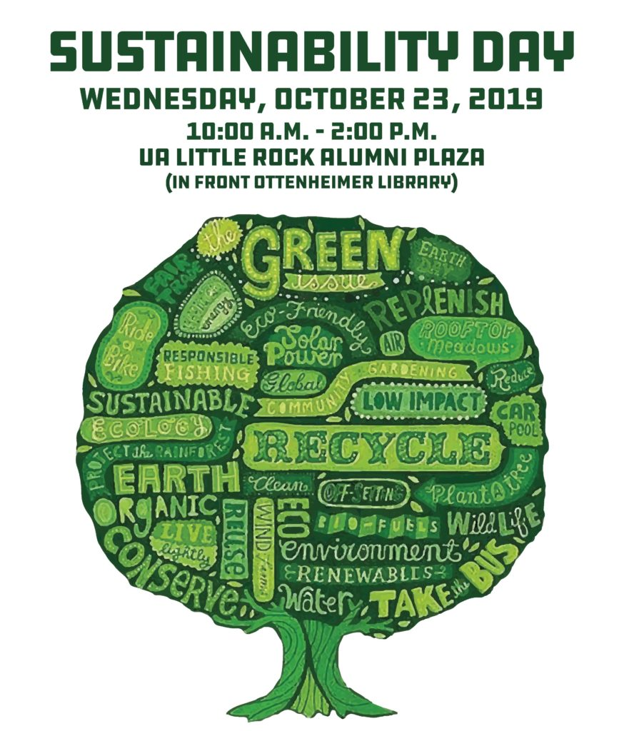 The UA Little Rock campus community is invited to celebrate Sustainability Day from 10 a.m. to 2 p.m. Wednesday, October 23, in Alumni Plaza, the area in front of Ottenheimer Library.