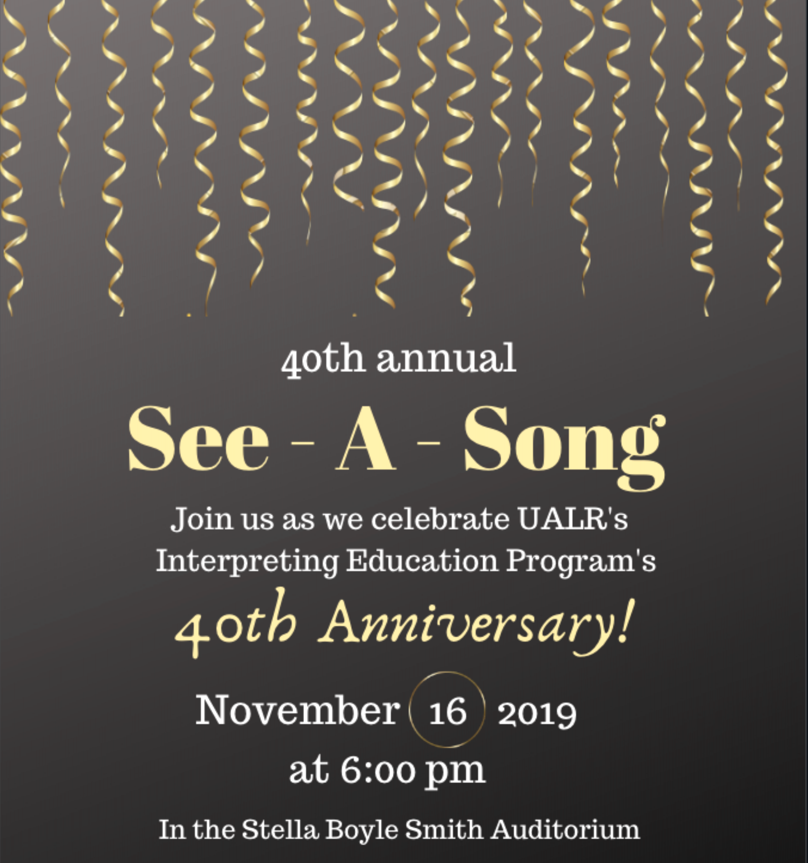 "The UA Little Rock Interpreter Education Program will present ""See-a-Song,"" an interpreted musical performance 6 p.m. Nov. 16, in the Stella Boyle Smith Concert Hall in the Fine Arts Building. The free event is open to the public and family friendly."