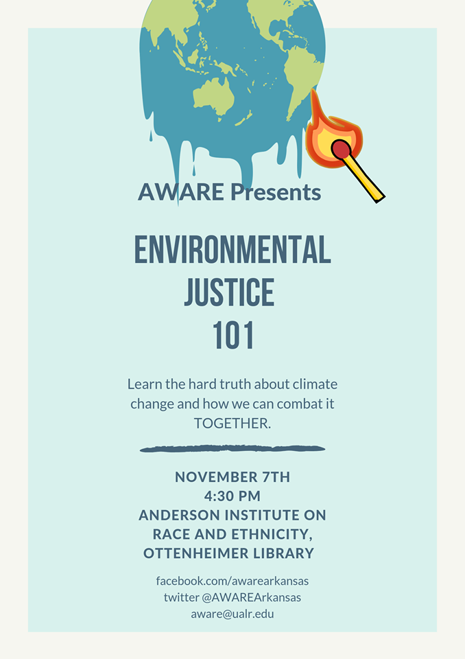 A climate justice workshop will be offered 4:30-6 p.m. Thursday, Nov. 7 at the UA Little Rock Ottenheimer Library in the Anderson Institute on Race and Ethnicity office. The free workshop is open to the public.