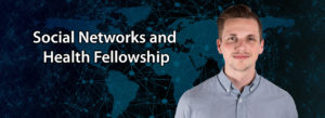 Kready accepted into 2020 Social Networks and Health Fellowship Program