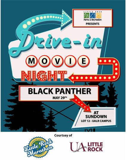"The University of Arkansas at Little Rock, in partnership with Little Rock Marathon, will host a drive-in movie presentation of ""Black Panther"" on Friday, May 29."