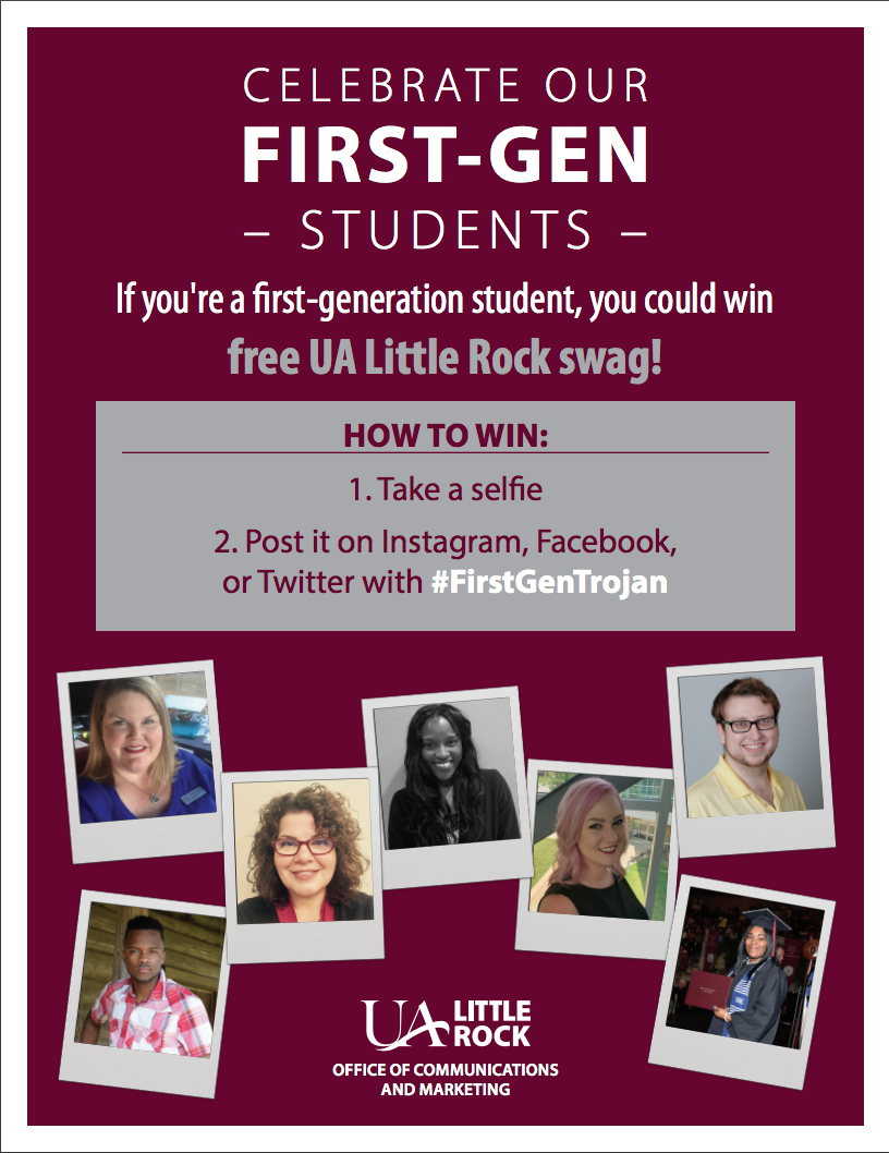 UA Little Rock is celebrating First Generation College Student Celebration Month in November.